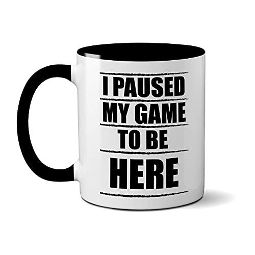 Taza con texto en inglés 'I Paused My Game to Be Here', regalo de té y café, Xbox PS4, videojuegos, divertido, novedad, cumpleaños, Navidad Prime