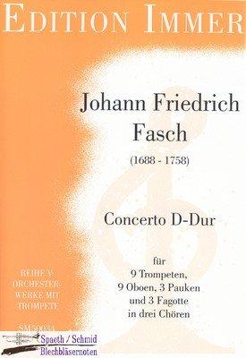 FASCH/Immer Johann Friedrich Concerto D-Dur (9Trp.3Pk.9Ob.3Fag)