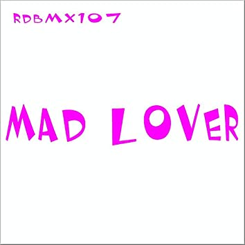 Mad Lover