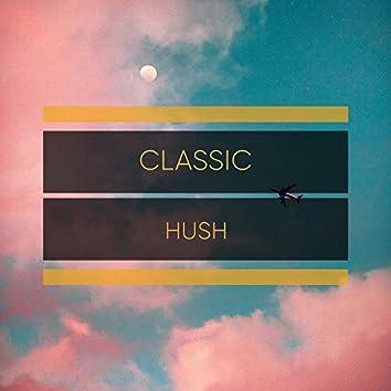 Classic Hush, Vol. 6