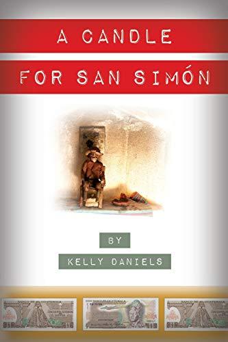 A Candle for San Simón: a novel