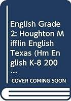 Houghton Mifflin English Texas: Hardcover Student Edition Grade 2 2001 061805488X Book Cover
