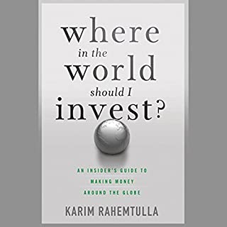 Where in the World Should I Invest: An Insider's Guide to Making Money Around the Globe copertina