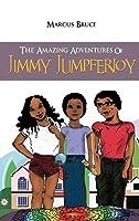 The Amazing Adventures of Jimmy Jumpferjoy