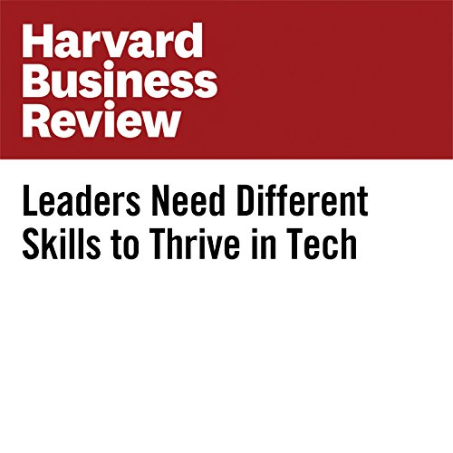 Leaders Need Different Skills to Thrive in Tech copertina