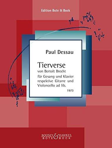 Tierverse: von Bertolt Brecht. Gesang und (präpariertes) Klavier respektive Gitarre (Violoncello ad libitum).