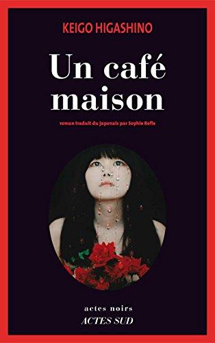 Un café maison (Actes noirs)
