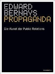 Propaganda Die Kunst der Public Relations marketing Fachbuch