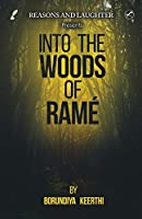 Into the Woods of Rame