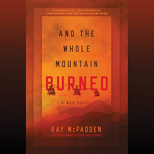 And the Whole Mountain Burned audiobook cover art