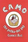 Camo, the Polka-Dot Pup (English Edition)