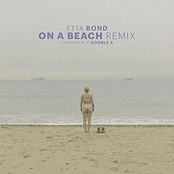 On a Beach (Champion Remix)