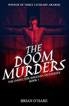 The Doom Murders (The Inspector Sheehan Mysteries Book 1) by [Brian O'Hare]