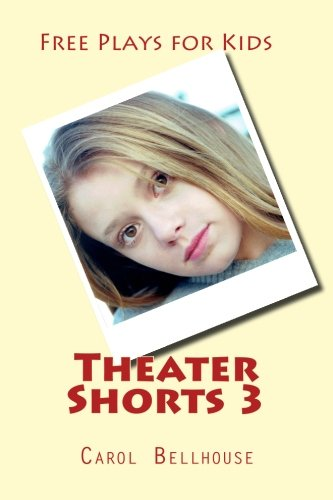 Theater Shorts 3: Free Plays for Kids