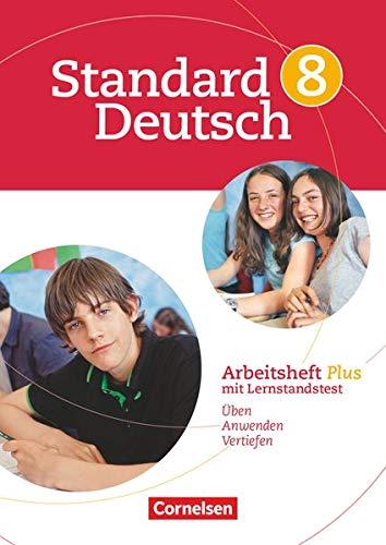 Standard Deutsch - 8. Schuljahr: Arbeitsheft Plus