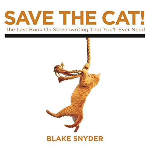 Save the Cat!     The Last Book on Screenwriting You'll Ever Need              De :                                                                                                                                 Blake Snyder                               Lu par :                                                                                                                                 George Newbern                      Durée : 5 h et 22 min     4 notations     Global 3,8