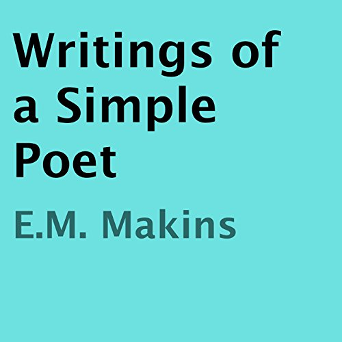 Writings of a Simple Poet audiobook cover art