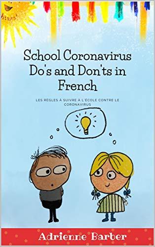 School Coronavirus Do's and Don'ts in French: Les règles à suivre à l'école contre le Coronavi