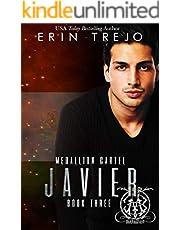 Javier: Medallion Cartel (English Edition)