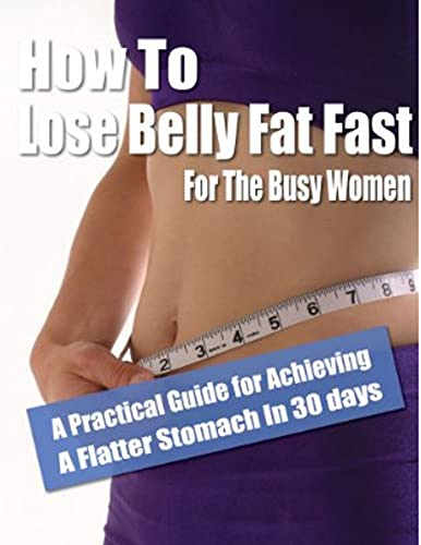 The best solution to get rid of belly fat: change your life (English Edition)