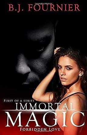 Immortal Magic Book One
