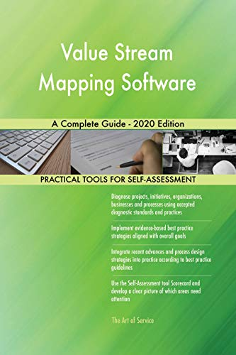 Value Stream Mapping Software A Complete Guide - 2020 Edition (English Edition)