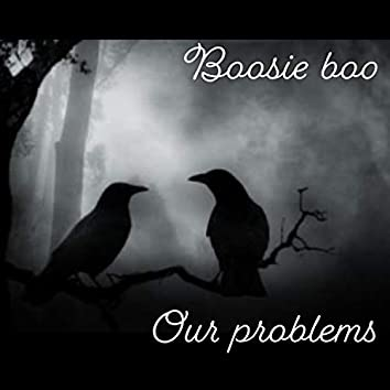 Our Problems
