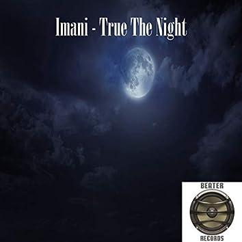 True The Night