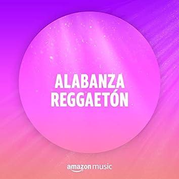 Alabanza Reggaetón