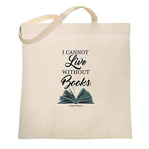 I Cannot Live Without Books Thomas Jefferson Quote Natural 15x15 inches Large Canvas Tote Bag Women
