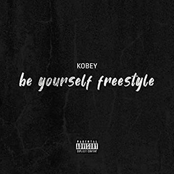 Be Yourself Freestyle