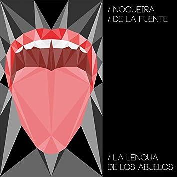 La Lengua de Los Abuelos (feat. Marcos de la Fuente)