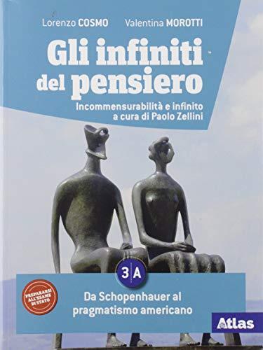 Gli infiniti del pensiero. Per le Scuole superiori. Con e-book. Con espansione online. Da Kierkegaard alle filosofie contemporanee (Vol. 3A-3B)
