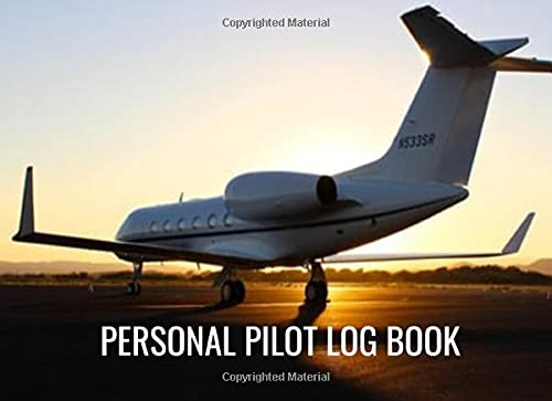 Personal Pilot Log Book: Just what every pilot needs to keep their flying records.
