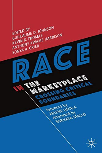 Download Race in the Marketplace: Crossing Critical Boundaries 3030117103