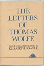 Letters of Thomas Wolfe: Hudson River Ed