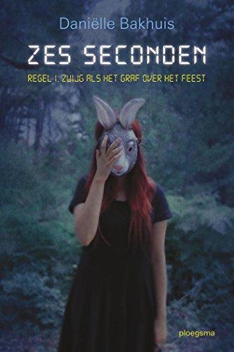 Zes seconden (Ploegsma kinder- & jeugdboeken) (Dutch Edition)