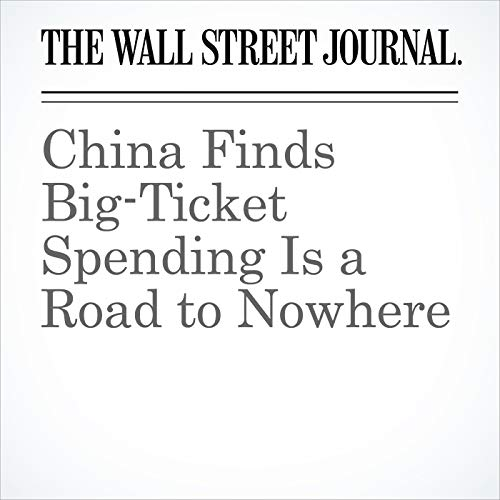 China Finds Big-Ticket Spending Is a Road to Nowhere copertina