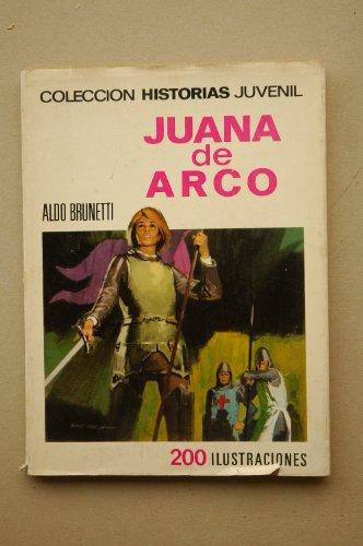 Juana de Arco / Aldo Brunetti ; adaptación de María Martí García ; ilustración de la cub. de Bosch Penalva ; ilustraciones interiores Javie Puerto