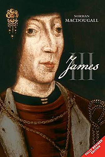 James III (The Stewart Dynasty in Scotland)
