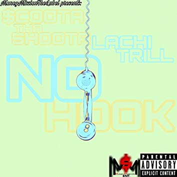 No Hook (feat. Lachi Trill)