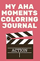 My Aha Moments Coloring Journal