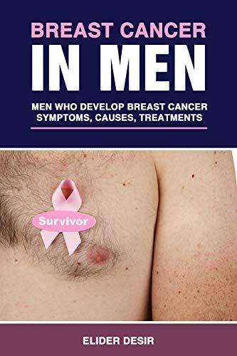 Breast Cancer In Men Men Who Develop Breast Cancer Symtoms