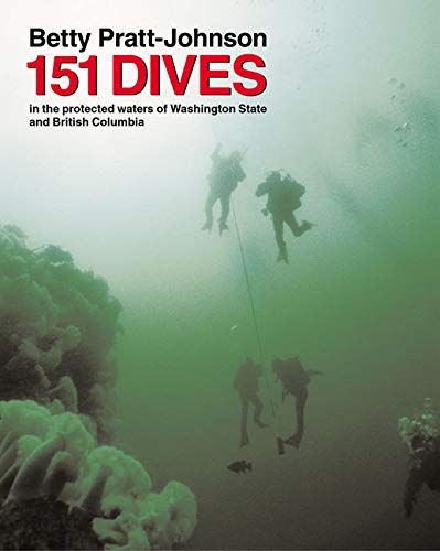 151 Dives in the Protected Waters of Washington State and British Columbia [Idioma Inglés]
