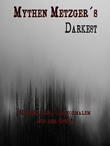 Mythen Metzgers Darkest