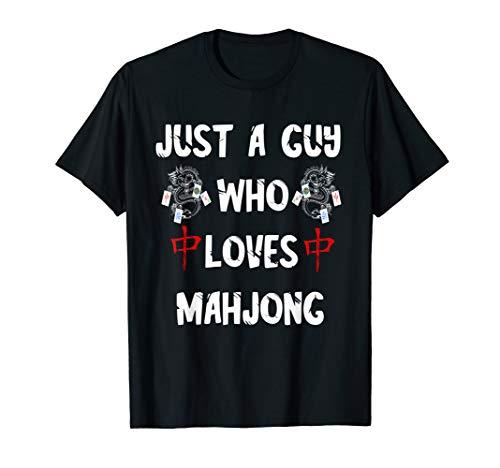 Just A Guy Who Loves Mahjong Tiles Chinese Game Mah Jongg T-Shirt