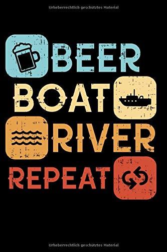 Boot Notizbuch: Bier Boot See Wiederholen I Liniertes Segeln und Schiff Notizbuch mit 120 Seiten für Notizen, Termine, Listen I Geschenkidee für Segler, Kapitän
