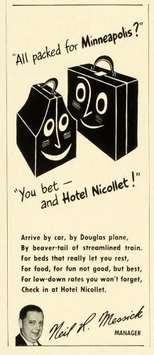 1941 Ad Hotel Nicollet Travel Minneapolis Vacation Lodging Neil R. Messick - Original Print Ad