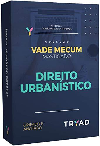 Vade Mecum Mastigado: Direito Urbanístico