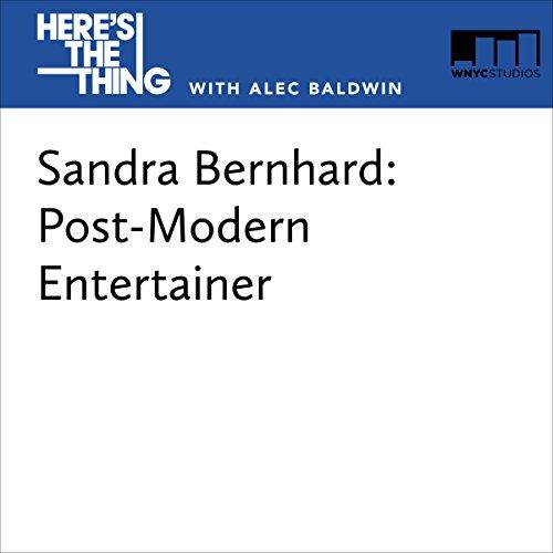 Sandra Bernhard: Post-Modern Entertainer cover art